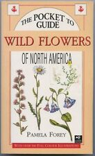 The Pocket Guide to Wild Flowers of North America