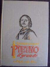 PIETRO IL GRANDE GEORGES OUDARD DALL'OGLIO EDITORE BB/155