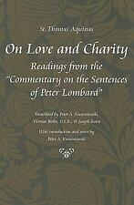 "On Love and Charity: Readings from the ""Commentary on the Sentences of Peter Lom"