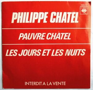 """PHILIPPE CHATEL - 7"""" (SP) PROMO """"PAUVRE CHATEL"""""""