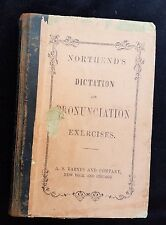 1862 Northend's Dictation Pronunciation Exercises Barnes Military Civil War Term
