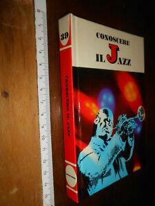 LIBRO -Conoscere il Jazz . Arrigo Polillo .1° ed 1967 12 Conoscere il Jazz