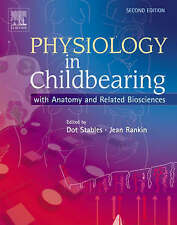 Physiology in Childbearing: With Anatomy and Related Biosciences: With...