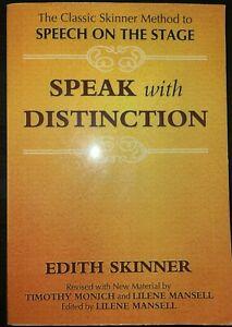 Skinner Method to Speech on Stage Speak with Distinction