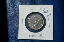 A-198 1969 Canada 25 Cents quarter Queen Elizabeth II Error Raised Collar