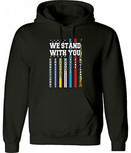 We Stand With You Flag Support Service Worker Unisex Man Women Hoodie Sweatshirt