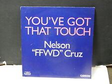 "NELSON "" FFWD "" CRUZ You've got that touch 15057"