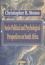 Socio-Political and Psychological Perspectives on South Africa - New Book Stones