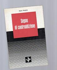 segno di contraddizione  - karol wojtila - 1977