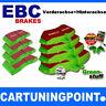 EBC PASTILLAS FRENO delant. + eje trasero Greenstuff para OPEL KADETT E 39 , 49