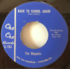 The Moppets 1966 Back To School Again 45 Cha Cha C753 Chicago All-Girl Garage EX