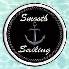 Smooth sailing patch sailing crest Iron to Sew On Nautical Badge