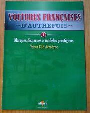 Voitures françaises d'autrefois, Altaya, n°7, Voisin C25 Aérodyne