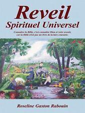 Reveil Spirituel Universel by Roseline Gaston Rabouin (2008, Paperback)