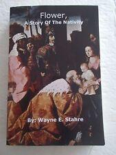 Flower Story of Nativity Book Stahre Religion Fiction Angels Gabriel Novel God