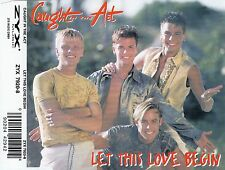 CAUGHT IN THE ACT : LET THIS LOVE BEGIN / 4 TRACK-CD
