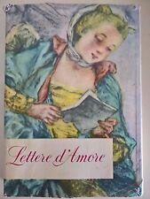 LIBRO - AA.VV. - LETTERE D'AMORE DI DUE MILLENNI - MONDADORI 1958