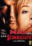 Dvd **MAI CON UNO SCONOSCIUTO** con Antonio Banderas nuovo 1995