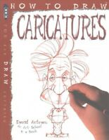 How to Draw Caricatures, Paperback by Antram, David, Brand New, Free shipping...