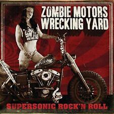 Zombie Motors Wrecking Yard - Supersonic Rocka n Roll [CD]