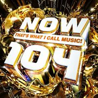 NOW THAT'S WHAT I CALL MUSIC 104 (2 DISC SET-VARIOUS ARTISTS) NEW & SEALED CD^^^