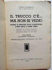 """MANUALE ANTICO BROSSURE ORIGINALE DECORATA """"IL TRUCCO C'è...MA NON SI VEDE!""""1946"""