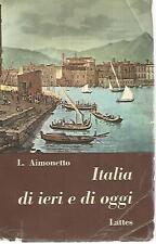 X52 Italia di ieri e di oggi Aimonetto Lattes 1960