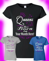 Personalized Birthday Girl T-Shirt Queens Are Born In...Pick Your Month Gift Tee