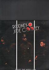 RODNEY O. / JOE COOLEY - three the hard way LP