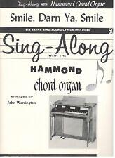 "SING-ALONG WITH HAMMOND CHORD ORGAN ""SMILE, DARN YA, SMILE"" SHEET MUSIC-1962-NEW"