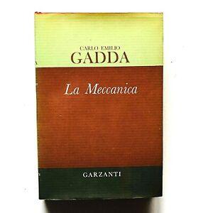 Carlo Emilio Gadda La meccanica Garzanti editore 1970 Prima edizione
