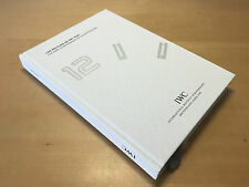 Book Libro Catalogo IWC Schaffhausen Gli orologi da IWC 2005 - For Collectors