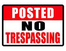 POSTED NO Trespassing Sign..Keep the Criminals Away..Aluminum..NO RUST.quality