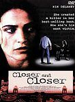 Closer and Closer (DVD, 1999)