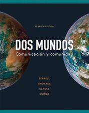 Dos Mundos : Comunicacion y Comunidad by Magdalena Andrade, Tracy D. Terrell,...