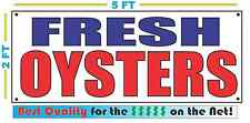 FRESH OYSTERS Banner Sign NEW Larger Size Best Quality for the $$$ Fish Market