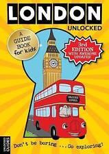 London Unlocked (Unlocked Guides),Emily Kerr, Joshua Perry, Tessa Girvan,New Boo