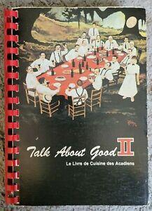 Talk About Good II Livre Cuisine Acadiens Junior League LaFayette Spirl Cookbook