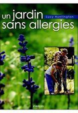 Un jardin sans allergies - Lucy Huntington - Neuf
