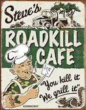 Steve's Roadkill Cafe 12 x 16 Vintage Style Metal Tin Hunting Fishing Grill Gun