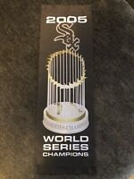 2005 CHICAGO WHITE SOX World Series Champions Stadium Mesh Banner