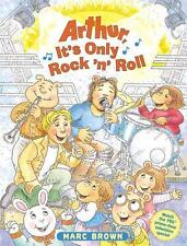 Arthur, It's Only Rock 'n' Roll by Marc Brown (2002, Hardcover, Perma-Bound)