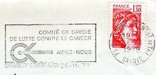 Flamme postale Comité de Savoie de lutte contre le cancer 1979 Chambéry
