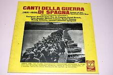 CANTI DELLA GUERRA DI SPAGNA LP ITALY  EX+/EX (VINYL)
