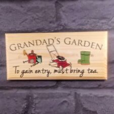 Grandads Garden Plaque / Sign - Gift - Must bring tea - Personalised Dad Sun 9