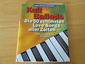 Kult Ballads - Die 50 schönsten Love Songs aller Zeiten - für Klavier leicht