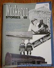 Muskegon Stories III ~ Harry Bratsburg ~ Harry Morgan ~ NEW ~ HTF