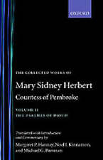 The Collected Works of Mary Sidney Herbert, Countess of Pembroke: Volume II: The