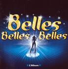 CD audio../..BELLES BELLES BELLES.../..D'APRES LES CHANSONS DE CLAUDE FRANCOIS