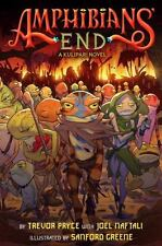 Kulipari: Amphibians' End : A Kulipari Novel by Joel Naftali and Trevor Pryce...